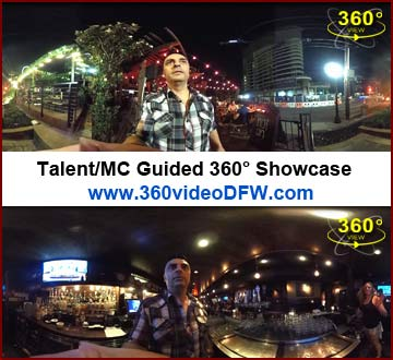 Talent guided 360° marketing. 360° Video Recording Service in the Dallas-Fort Worth Metroplex
